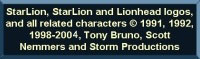 StarLion, StarLion and lionhead logos,   			and all related characters �1991, 1992, 1998 - 2004 Tony Bruno, Scott  			Nemmers, and Storm Productions