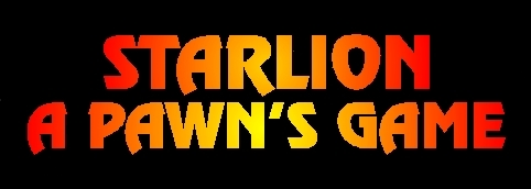 StarLion:  A Pawn's Game